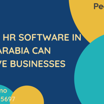 7 Ways HR Software in Saudi Arabia can Improve Businesses