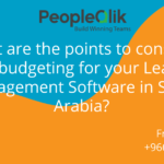 What are the points to consider while budgeting for your Learning Management Software in Saudi Arabia?